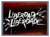 Liberdade, Liberdade - Novela IV