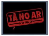 Tá No Ar: A TV na TV